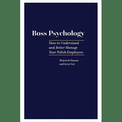 Boss Psychology book Psychologia szefa angielskie wydanie Wojciech Haman Jerzy Gut